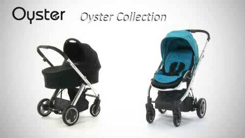 Babystyle Oyster Collection